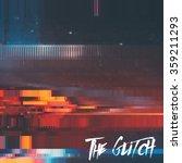vector glitch background.... | Shutterstock .eps vector #359211293