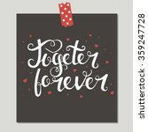 together forever. hand drawn... | Shutterstock .eps vector #359247728