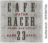 cafe racer tee graphic design | Shutterstock .eps vector #359284766