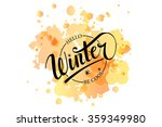 hello winter be cool hand... | Shutterstock .eps vector #359349980