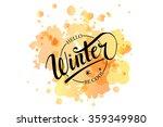 hello winter be cool hand... | Shutterstock .eps vector #359349980
