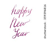 vector happy new year lettering ... | Shutterstock .eps vector #359396816