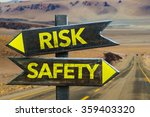 risk   safety signpost in a... | Shutterstock . vector #359403320