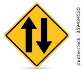 Traffic Sign  Two Way Traffic...