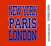 new york london paris t shirt... | Shutterstock . vector #359807894