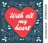 heart and lettering  decorative ...   Shutterstock .eps vector #359890160
