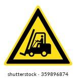 warning forklift trucks and...   Shutterstock .eps vector #359896874
