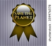 save the planet gold emblem or... | Shutterstock .eps vector #359976578