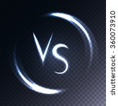 versus letters luminous logo.... | Shutterstock .eps vector #360073910