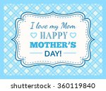 happy mothers day. typography... | Shutterstock . vector #360119840