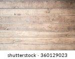 wood plank brown texture...   Shutterstock . vector #360129023