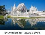 Wat Rong Khun  Aka The White...