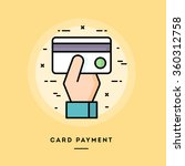 card payment  flat design thin... | Shutterstock .eps vector #360312758