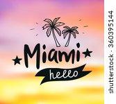 miami beach. blurry sunset... | Shutterstock .eps vector #360395144