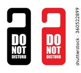 do not disturb sign set .... | Shutterstock .eps vector #360522899