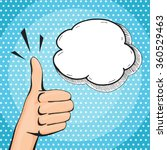 retro pop art thumb up hand... | Shutterstock .eps vector #360529463