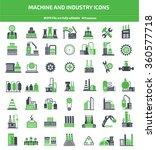 machine industry construction...   Shutterstock .eps vector #360577718