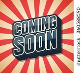 coming soon. poster comic... | Shutterstock .eps vector #360588590