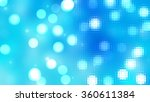 bokeh light  shimmering blur... | Shutterstock . vector #360611384