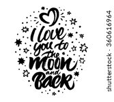 inspirational quote 'i love you ... | Shutterstock .eps vector #360616964
