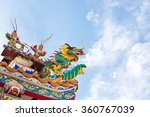 dragon statue on chinese temple ... | Shutterstock . vector #360767039