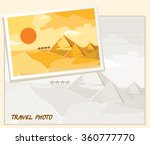 pyramids and camels going... | Shutterstock . vector #360777770