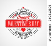 happy valentine day... | Shutterstock .eps vector #360813806