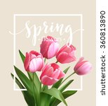 spring text with  tulip flower. ... | Shutterstock .eps vector #360813890