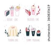 hand drawn delicious dessert... | Shutterstock .eps vector #360835619