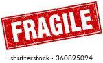 fragile red square grunge stamp ... | Shutterstock .eps vector #360895094