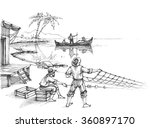 fishermen at work sketch | Shutterstock .eps vector #360897170