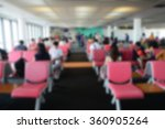 blur image of passenger waiting ...   Shutterstock . vector #360905264