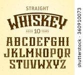 straight whiskey label font... | Shutterstock .eps vector #360910073