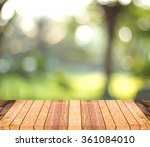wood top on nature background.... | Shutterstock . vector #361084010
