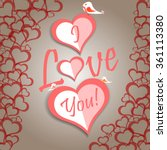 valentine's day card saying i... | Shutterstock .eps vector #361113380