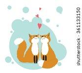 foxes in love. vector...   Shutterstock .eps vector #361133150