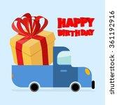 happy birthday. truck carries... | Shutterstock .eps vector #361192916