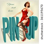 vintage poster with pin up girl. | Shutterstock .eps vector #361195670