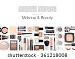 makeup cosmetics and brushes on ... | Shutterstock . vector #361218008