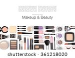 makeup cosmetics and brushes on ... | Shutterstock . vector #361218020