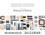 makeup cosmetics and brushes on ... | Shutterstock . vector #361218068