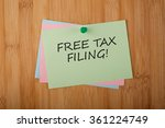 Free Tax Filing! written on green paper note