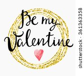 valentines day card lettering... | Shutterstock .eps vector #361363358