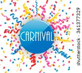 carnival sign with confetti and ... | Shutterstock .eps vector #361377329