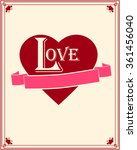 valentines day. love. heart.... | Shutterstock .eps vector #361456040