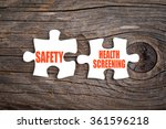 Safety And Health Screening  ...