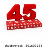 3d render 45 years anniversary... | Shutterstock . vector #361603133