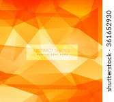 orange triangle background | Shutterstock .eps vector #361652930