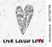 live laugh love.  valentine's...   Shutterstock .eps vector #361748798