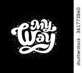 my way   perfect design element ... | Shutterstock .eps vector #361773860